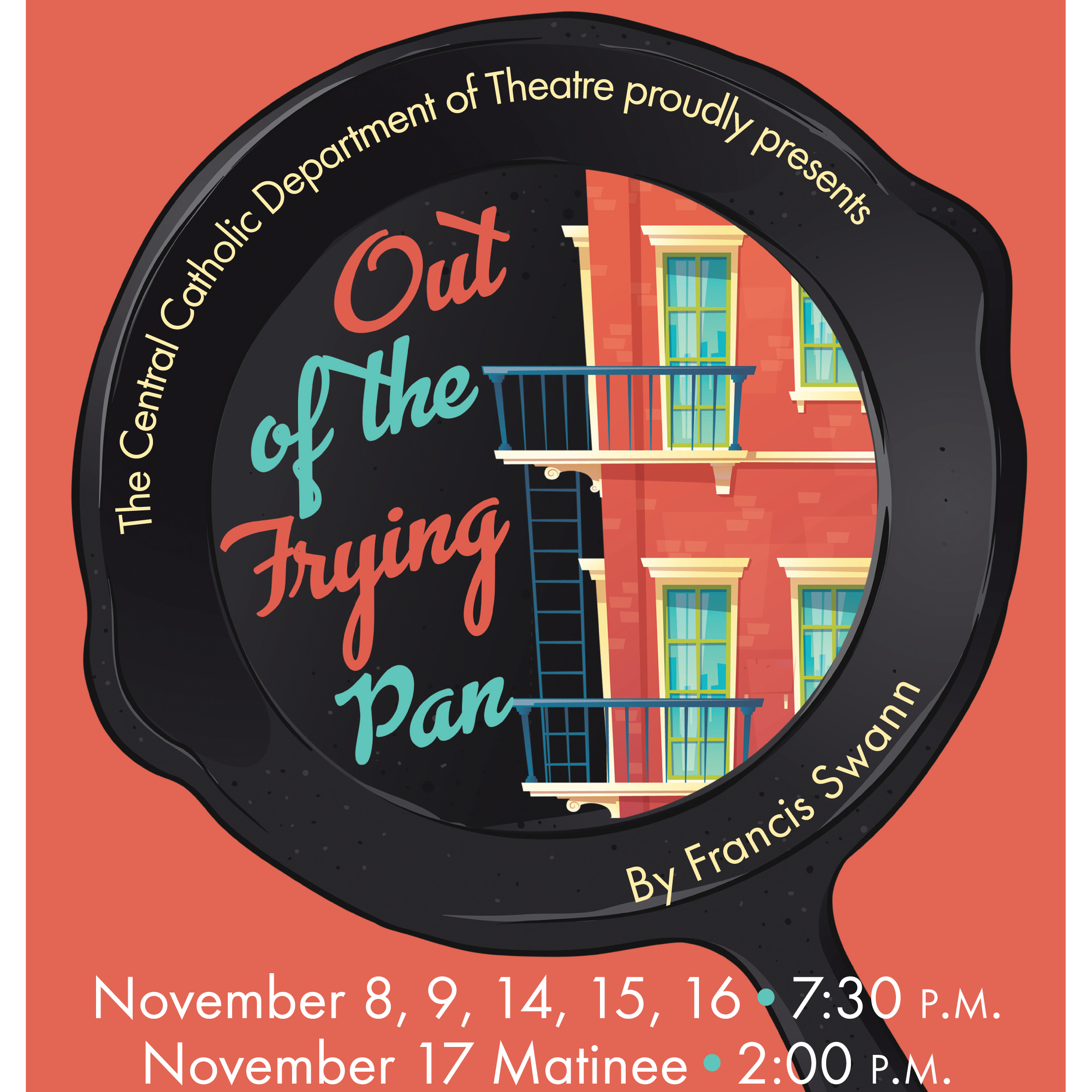 Fall Drama Production: Out of the Frying Pan